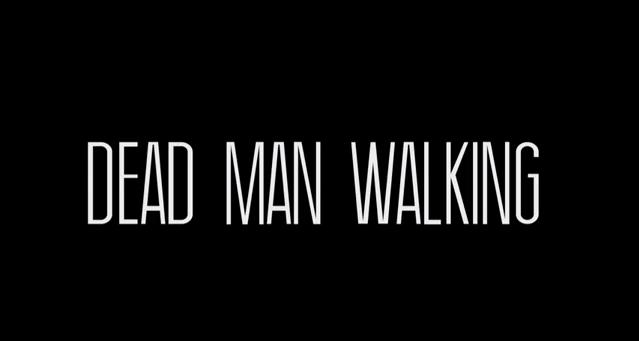 dead man walking analysis